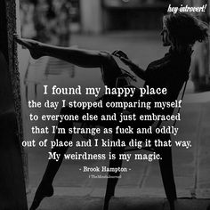 happy quotes & We choose the most beautiful I Found My Happy Place for you.I Found My Happy Place - themindsjournal. most beautiful quotes ideas Great Quotes, Me Quotes, Motivational Quotes, Funny Quotes, Inspirational Quotes, Wisdom Quotes, Good Woman Quotes, Quotes Women, Bitch Quotes