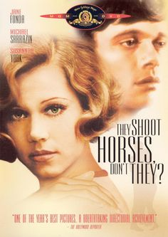 They Shoot Horses, Don't They?, 1969