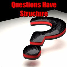 Questions Have Structure