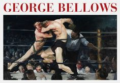 George Bellows - an amazing painter