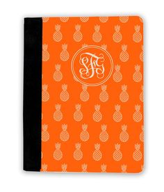 Orange Pineapple Prep iPad Cover ohh can I have this.. Annie it's my word!! Pineapple