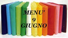 RICETTE FACILI E GUSTOSE: 09 - 06 menù