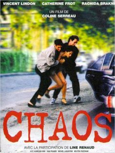 Chaos - Coline Serreau