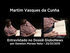 Martim Vasques da Cunha entrevistado no Dossiê • 23/01/2015 - YouTube