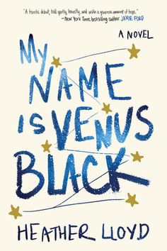 """Read """"My Name Is Venus Black A Novel"""" by Heather Lloyd available from Rakuten Kobo. **In this riveting, heartfelt debut, a young woman assumes a new name to escape her dark past and find the redemption sh. Good Books, Books To Read, My Books, Library Books, Teen Books, Library Card, Wattpad, Book Jacket, First Novel"""