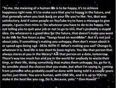 Probably the longest quote on this board, love the entire thing (apart from the yolo at the end... Seriously Dan? ) genuinely made me smile, like he always does