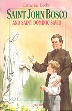 Amazon.com: St. John Bosco and Saint Dominic Savio (Vision Books S) (9780898704167): Catherine Beebe: Books