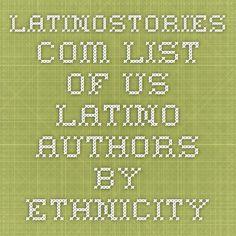 latinostories.com - list of US Latino authors by ethnicity