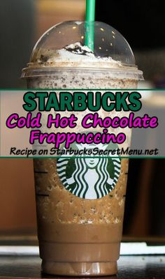 Starbucks Cold Hot Chocolate Frappuccino Double Chocolaty Chip Crème Frappuccino Add vanilla syrup pumps tall, 3 grande, 4 venti) Blend in whipped cream for extra creaminess Top with whip and mocha drizzle Optional: Add peppermint syrup for a Peppermint Starbucks Frappuccino, Hot Chocolate Frappuccino Recipe, Starbucks Hacks, Secret Starbucks Drinks, Starbucks Secret Menu Drinks, Starbucks Recipes, Starbucks Coffee, Frappe Recipe, Smoothies