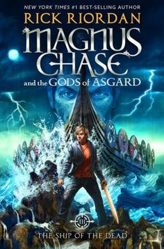 The Ship of the Dead (Magnus Chase and the Gods of Asgard Series #3)