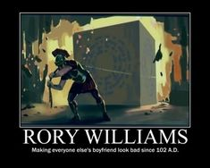 Rory Williams - Making Everyone Else's Boyfriend Look Bad Since 102 A.D.