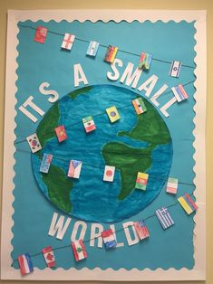 Small world bulletin board - harmony day Geography Bulletin Board, World Bulletin Board, Geography Classroom, Multicultural Classroom, Geography Activities, Classroom Bulletin Boards, Spanish Classroom, Classroom Themes, Geography Quotes
