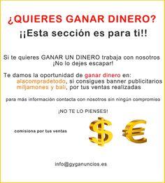 ¿QUIERES GANAR DINERO? #dinero #ganar #euros #dolares #libras #anuncios #clasificados #gratis Mil Jamones ShoppingTienda Alacompradetodo BALI STYLE G&G Anuncios