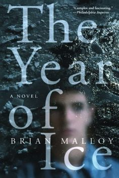 """""""Set in 1978 in Minnesota, The Year of Ice is a novel about 18-y.o. Kevin Doyle, who appears to be just one of the guys, playing snow football & always on the lookout for the next party. Kevin is gay, a secret he has hidden from everyone. He has a crush on fellow schoolmate: """"Jon's a fox. He's got these really big eyelashes and hair that's the same color as chocolate.""""  Brian Malloy examines what happens to a family when the fiercest loyalties are not to each other, but to one's own secrets."""""""