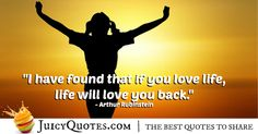 Quote About Life - Arthur Rubinstein