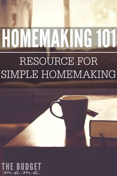 Are you looking for a way to simplify homemaking, manage your money better, or help improve your family's faith? This is Homemaking 101 - A resource for simple homemaking.