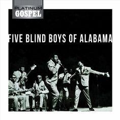 Platinum Gospel: Five Blind Boys Of Alabama (Rmst)