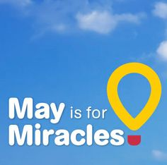 May for Miracles