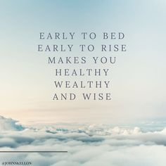 http://ift.tt/1trtD00 Early to bed early to rise makes you healthy wealthy and wise.  I'm living by this a lot more these days 5.30am is a very regular occurrence for me :-) #jcqhealth #healthandwellness #healthymind #healthier #workfromhomemum #workfromhomedad #fitnesscoach #fitnesstips #nutritiontips #wennschondennschon #thoughtsbecomethings #loa #lawofattraction #dailymotivation #everydayfitness #