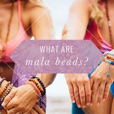 How to choose and use your mala beads