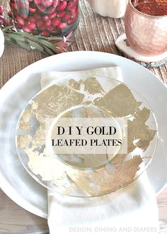 DIY Gold Leafed Plates using $1.50 plates!