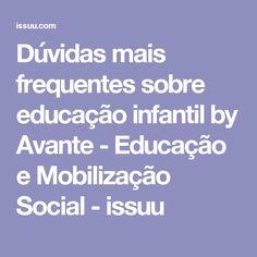 Dúvidas mais frequentes sobre educação infantil by Avante - Educação e Mobilização Social  - issuu