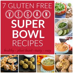 Wow your friends with these 7 healthy Super Bowl recipes! These snacks and bites are gluten free, vegan, and oh-so delicious. No one will ever know they're good for you, too!