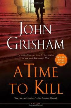 Read A Time to Kill (Jake Brigance, #1) PDF