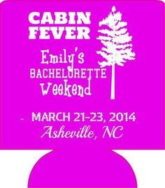 Cabin Fever camping bachelorette Koozie Party can coolers custom favors 12910589