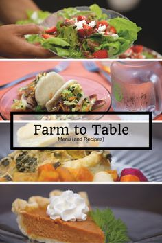 Farm to Table dinner recipes. - Home is Here Blog
