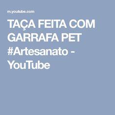 TAÇA FEITA COM GARRAFA PET #Artesanato - YouTube