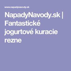 NapadyNavody.sk | Fantastické jogurtové kuracie rezne