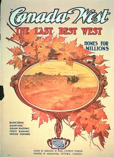 Canada West Poster - Anna Malone's family might have seen something like this before they went there.
