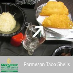 Parmesan Taco Shells, Gluten Free and Zero Carbs | Metabolic Research Center | Recipe