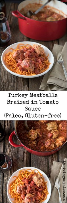 Turkey Meatballs Braised in Tomato Sauce Recipe by Thriving On Paleo ...