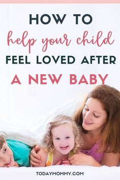 5 Ways To Help Your Child Feel Loved After A New Baby kidsandparenting Parenting Toddlers, Parenting Advice, Mindful Parenting, Foster Parenting, Child Love, Your Child, Thing 1, Baby Supplies, Babies First Year