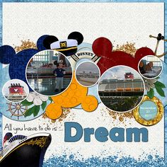 All you have to do is DREAM - MouseScrappers - Disney Scrapbooking Gallery