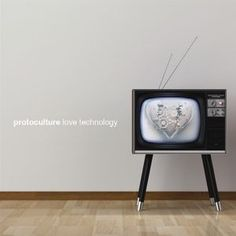 Protoculture - Love Technology at Discogs