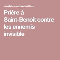 Prière à Saint-Benoît contre les ennemis invisible