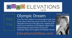 Daily Perspective 224 | Olympic Dream – From the time children are old enough to talk, they dream about what they want to be & do. The many Olympians that are in Rio right now, working their hearts out to perform at the highest caliber while representing our great nation is truly awe inspiring! Today, we recognize the Olympic Dream! #Olympics #Rio2016