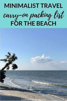 Here's a step-by-step plan for packing your next carry-on only beach getaway (packing list PDF included!). You'll also find a packing plan and a beach vacation carry-on packing list. Everything from the best travel toiletries to carry-on liquids, as well as carry-on essentials. Get organized now so you're ready to travel at a moment's notice.