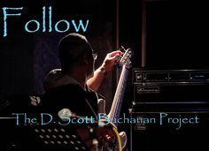 Check out The D. Scott Buchanan Project on #ReverbNation @Derek Imai Scott Buchanan