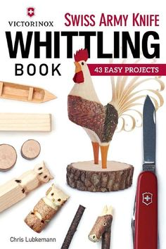 Victorinox Swiss Army Knife Whittling Book - Final 43 Easy Projects. #Victorinox #Zakmes #creatief
