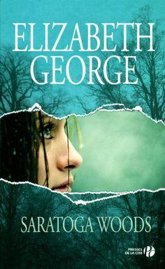 Saratoga woods tome 1: Amazon.fr: Elizabeth George: Livres Conseillé par Isabelle