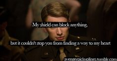 My shield can block anything, but it couldn't stop you from finding a way to my heart.  Submitted bykingofdunce