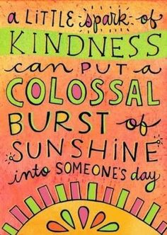 """A small act can have such a HUGE outcome! Let's be each others sunshine! My Title Wave: """"Kindness Party"""" Week!"""