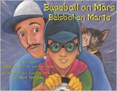 baseball on mars -Los personajes en el libro son de Puerto Rico y usan escritas frases que usaria un puertorriqueño . Este libro está escrito en inglés y español. Las ilustraciones son grandes que se pueden ver de lejos. El padre e hijo trabajan juntos en el cohete y a los dos les gusta el deporte béisbol. Este libro se considera ficción y lo usaría como una lectura que leería diariamente.