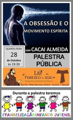 Lar Francisco de Assis Convida para a sua Palestra Pública – Macaé – RJ - http://www.agendaespiritabrasil.com.br/2015/10/28/lar-francisco-de-assis-convida-para-a-sua-palestra-publica-macae-rj-35/