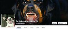 """Petição pede que a Polícia Federal detenha o dono da página """"Eu Odeio Cachorros 2.0""""."""