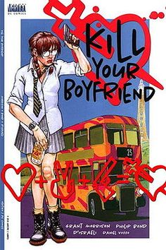Your Boyfriend is the title of a comic book one-shot written by Grant Morrison and drawn by Philip Bond and D'Israeli for DC Comics Vertigo imprint in June 1995.      The story is a darkly comic satire of British youth culture which revolves round a bookish middle class schoolgirl, who has a bland unexciting life until she meets a strange young boy who convinces her to kill her boyfriend. They then go on the run together for a series of anarchic adventures across Britain.